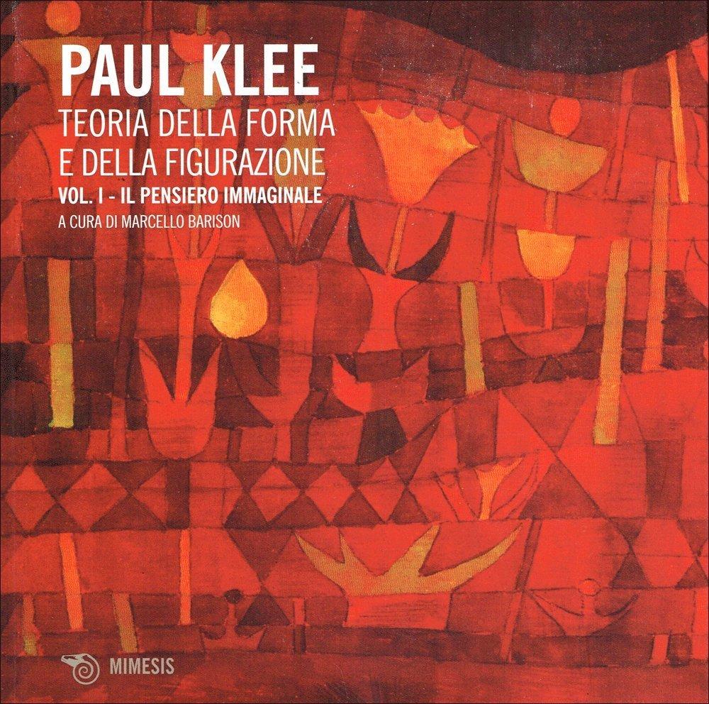 Teoria della forma e della figurazione - Volume 1 di Paul Klee del 1956