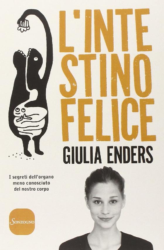 """Copertina del libro """"L'intestino felice"""" di Giulia Enders del 2014"""